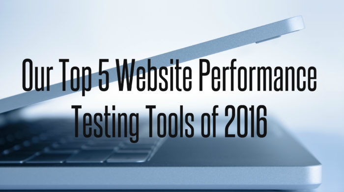 Title: our top 5 website performance testing tools of 2016