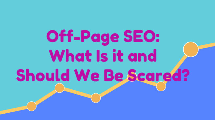 Off-Page SEO: What's the Difference and Should We Be Scared?