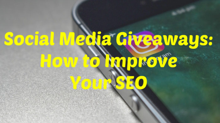 Social Media Giveaways: How to Improve Your SEO